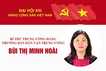 Bà Bùi Thị Minh Hoài làm Trưởng Ban Dân vận Trung ương