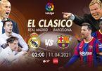 Xem trực tiếp Real Madrid vs Barcelona ở kênh nào?