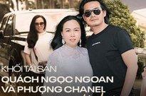 Khối tài sản của Phượng Chanel - Quách Ngọc Ngoan: Nàng có biệt thự tiền tỷ, chàng có trang trại 10.000m2
