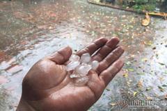 Miền Bắc cần đề phòng mưa đá, nguy cơ lũ quét nhiều nơi