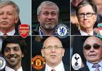 6 CLB Ngoại hạng Anh rút lui khỏi Super League chỉ sau 48h