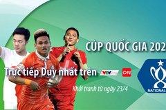 Lịch thi đấu Cúp Quốc gia 2021: HAGL, SLNA dễ thở