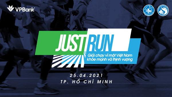 Thông điệp ý nghĩa của giải chạy Just Run 2021