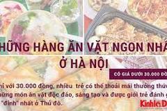 Những hàng ăn vặt ngon nhất ở Hà Nội có giá dưới 30 nghìn đồng
