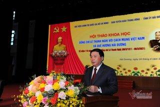 Hội thảo 'Đồng chí Lê Thanh Nghị với cách mạng và quê hương Hải Dương'