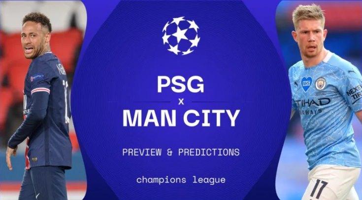 Link xem trực tiếp PSG vs Man City, 2h ngày 29/4