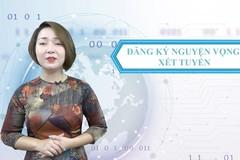 Bộ GD-ĐT hướng dẫn đăng ký nguyện vọng xét tuyển
