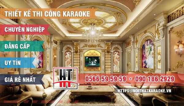 Hưng Thịnh Group - địa chỉ thiết kế, thi công nội thất karaoke chuyên nghiệp