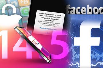 iOS 14.5 làm rung chuyển ngành quảng cáo, cổ phiếu Facebook tăng kỷ lục