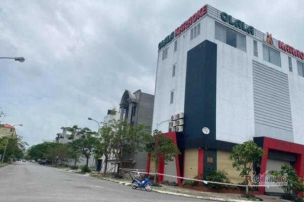 Hải Phòng phong toả quán karaoke Olala vì ca nhiễm Covid-19 đến hát