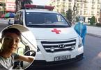 Chàng trai Quảng Bình lái xe cứu thương tới Bắc Giang 'xin' chống dịch