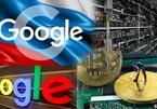 """Nga ra """"tối hậu thư"""" cho Google, thợ đào Bitcoin tháo chạy khỏi Trung Quốc"""