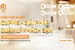 Giải pháp GoPMS - cùng khách sạn, nhà nghỉ Việt biến 'nguy thành cơ'