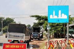 Bình Dương lập 3 trạm kiểm soát dịch tại cửa ngõ với TP.HCM, Đồng Nai