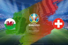 Link xem trực tiếp xứ Wales vs Thụy Sĩ, 20h ngày 12/6