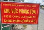 Nghi có ca mắc Covid-19, hơn 8.500 người ở Tiền Giang bị phong tỏa
