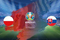 Link xem trực tiếp Ba Lan vs Slovakia, 23h ngày 14/6