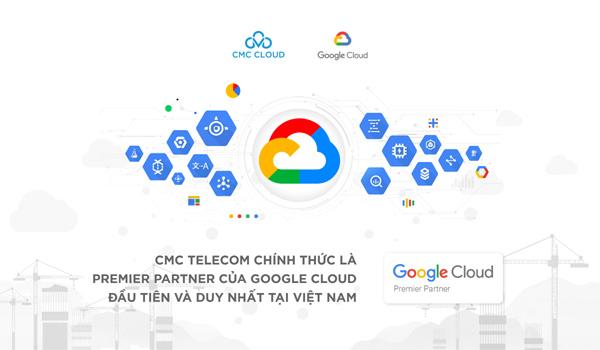 Khách hàng lợi gì khi CMC Telecom trở thành Premier Partner của Google?