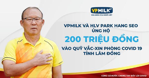 HLV Park Hang Seo cùng VPMilk góp Quỹ vắc xin phòng chống Covid-19