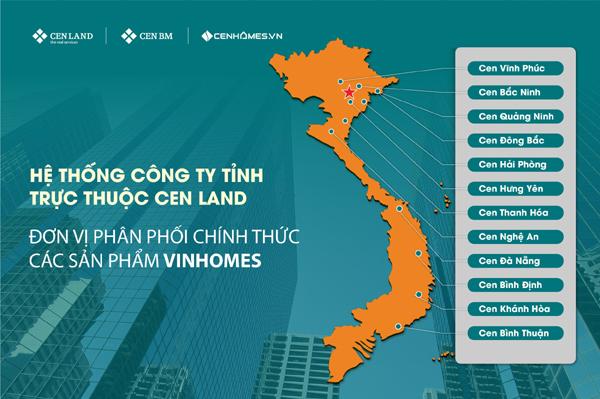 Hệ thống phân phối sản phẩm Vinhomes rộng khắp của Cen Land