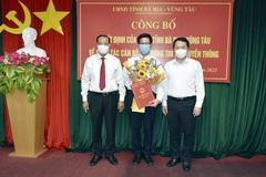 Biệt phái một Cục phó làm Giám đốc Sở TT&TT tỉnh Bà Rịa - Vũng Tàu