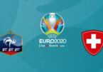 Xem trực tiếp Pháp vs Thụy Sĩ ở đây?