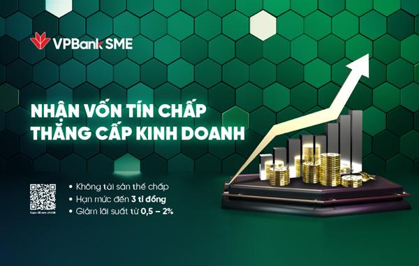 VPBank hỗ trợ DN nhỏ: giảm 2% lãi suất, tăng hạn mức vay tín chấp lên 3 tỷ