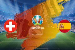 Link xem trực tiếp Tây Ban Nha vs Thụy Sĩ, 23h ngày 2/7