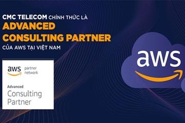 CMC Telecom - đối tác cao cấp của các 'đại gia' điện toán đám mây thế giới
