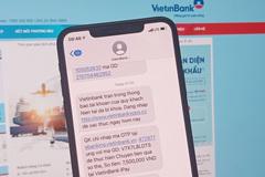 Liên tục bị tin nhắn mạo danh ngân hàng tấn công, người dùng cần làm gì?