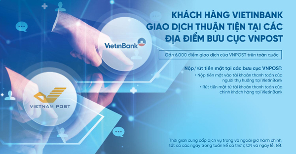 Khách hàng VietinBank giao dịch thuận tiện tại các địa điểm bưu cục VNPost