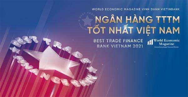 VietinBank được vinh danh ngân hàng tài trợ thương mại tốt nhất năm 2021