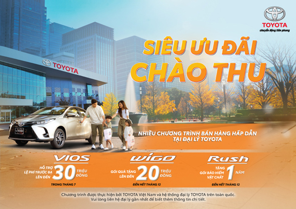 Siêu ưu đãi đón thu cho người mua Toyota Wigo, Vios và Rush