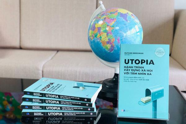 Utopia – Hành trình xây dựng xã hội với tầm nhìn xa