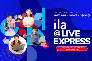 ILA@Live Express - học tiếng Anh trực tuyến theo cách cao cấp
