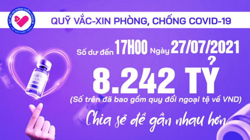 17h ngày 27/7: Quỹ vắc xin tăng thêm 6 tỷ, đạt 8.242 tỷ đồng