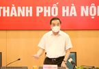 Chủ tịch Hà Nội: Nơi nguy cơ cao được dùng biện pháp mạnh hơn nữa