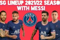 Lịch thi đấu của PSG 2021-2022: Messi đại náo Ligue 1
