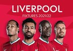 Lịch thi đấu của Liverpool ở Ngoại hạng Anh 2021-2022