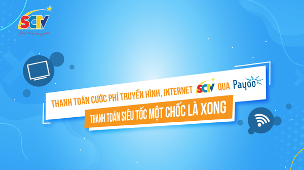 Thanh toán cước thuê bao dễ dàng, nhận nhiều ưu đãi từ SCTV