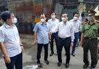 Thị sát điểm nóng Covid-19, Chủ tịch Hà Nội yêu cầu khóa cứng 'vùng lõi' trong ổ dịch