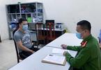 Bắt chủ tịch hội đồng quản trị trốn truy nã trong mùa dịch ở Hà Nội