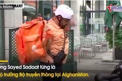 Tâm sự của cựu bộ trưởng Aghanistan đang làm shipper tại Đức