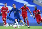 Trực tiếp Liverpool vs Chelsea: Hấp dẫn và khó lường