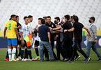 Trận Brazil vs Argentina bị hủy vì cầu thủ đội khách vi phạm cách ly