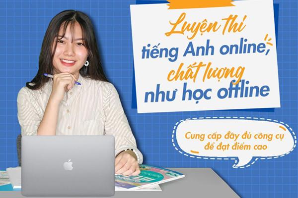 Ra mắt nền tảng luyện thi tiếng Anh online toàn diện trong đại dịch