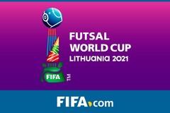 BXH World Cup Futsal 2021 mới nhất