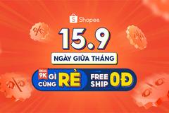 Ngày 15 giữa tháng, Shopee tiếp tục tung hàng loạt deal 'gì cũng rẻ'