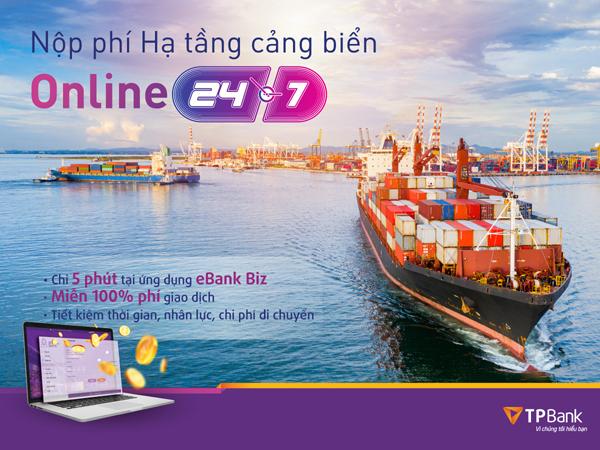 Đã có thể đóng phí hạ tầng cảng biển trực tuyến qua TPBank