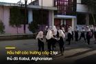 Nữ sinh Afghanistan hồi hộp, lo sợ mùa tựu trường